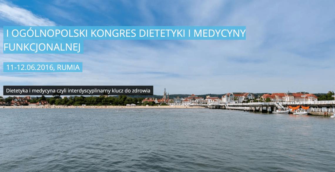 Blog - I Ogólnopolski Kongres Dietetyki i Medycyny Funkcjonalnej wspierany przez MKonferencję